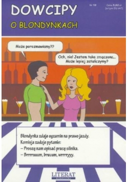 Dowcipy o blondynkach LITERAT