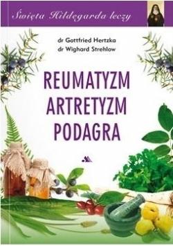 Święta Hildegarda leczy Reumatyzm Artretyzm...