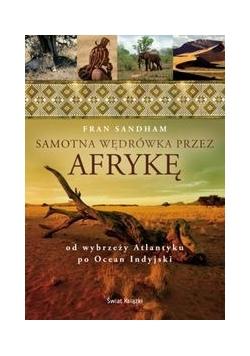 Samotna wędrówka przez Afrykę