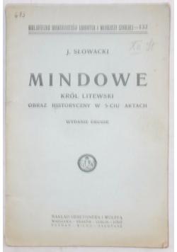 Mindowie, Król Litewski, 1925 r.