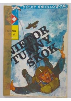 Pilot śmigłowca.Niefortunny skok,Tom VIII