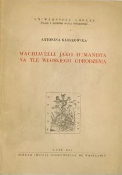 Machiavelli jako humanista na tle włoskiego odrodzenia