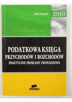 Styczyński Rafał - Podatkowa księga przychodów i rozchodów. Praktyczne problemy prowadzenia