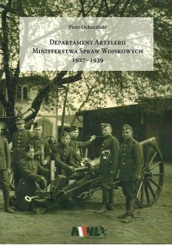 Departament Artylerii Ministerstwa Spraw Wojskowych 1927-1939