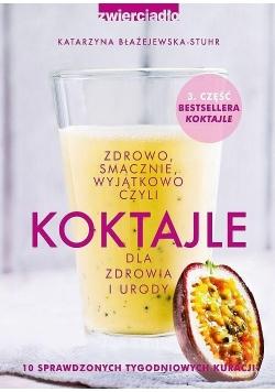 Koktajle dla zdrowia i urody cz.3