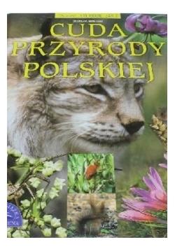 Cuda przyrody polskiej