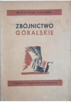 Zbójnictwo góralskie, 1950 r.