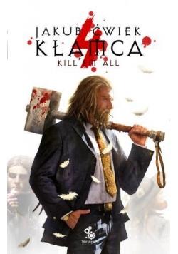Kłamca 4. Kill'em all