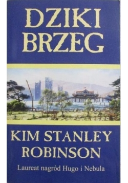 KIM STANLEY ROBINSON DZIKI BRZEG EBOOK DOWNLOAD