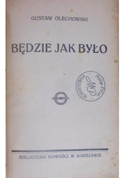 Będzie jak było, 1928 r.