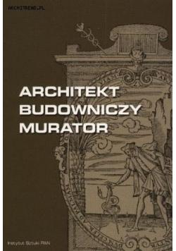 Architekt - budowniczy - murator