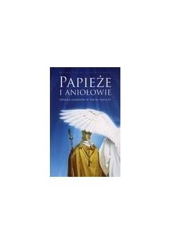 Papieże i aniołowie.Opieka aniołów w życiu papieży
