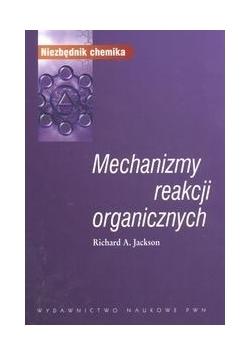 Mechanizmy reakcji organicznych