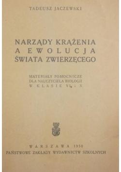Narządy krążenia a ewolucja świata zwierzęcego, 1950 r.