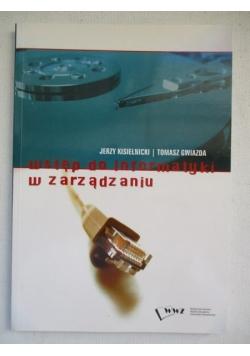 Kisielnicki Jerzy  - Wstęp do informatyki w zarządzaniu
