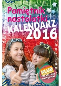 Pamiętnik Nastolatki. Kalendarz 2016