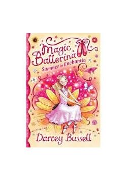 Magic Ballerina. Summer in Enchantia