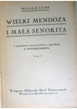 Wielki Mendoza i Mała Senorita, tom I, 1925r.