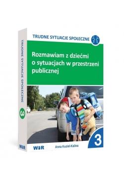 Rozmawiam z dziećmi o sytuacjach w... cz.3