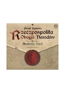 Rzeczpospolita obojga narodów. Srebrny wiek CD