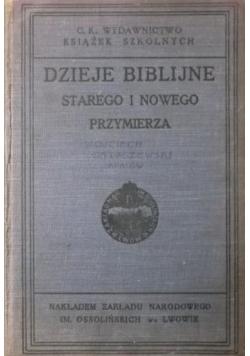 Dzieje biblijne starego i nowego przymierza, 1914 r.