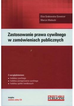 Zastosowanie prawa cywilnego w zamówieniach publicznych
