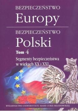 Bezpieczeństwo Europy - bezpieczeństwo Polski T.4