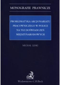 Problematyka akcjonariatu pracowniczego w Polsce na tle doświadczeń międzynarodowych