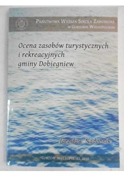 Ocena zasobów turystycznych i rekreacyjnych gminy Dobiegniew