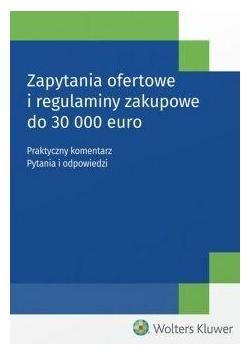 Zapytania ofertowe i regulaminy zakupowe do....