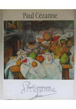 Paul Cezanne: życie i twórczość