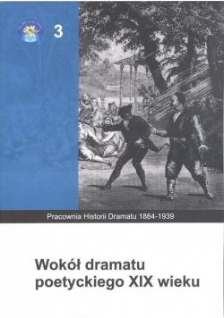 Wokół dramatu poetyckiego XIX wieku