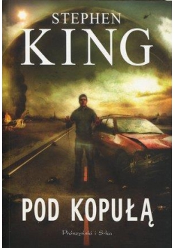 Pod kopułą - Stephen King