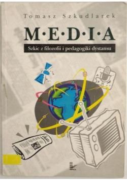 Media. Szkic z filozofii  pedagogiki dystansu