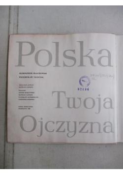 Polska twoja ojczyzna