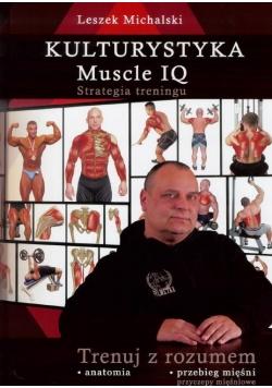 Kulturystyka. Muscle IQ.Strategia treningu LITERAT