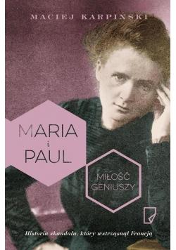 Maria i Paul. Miłość geniuszy