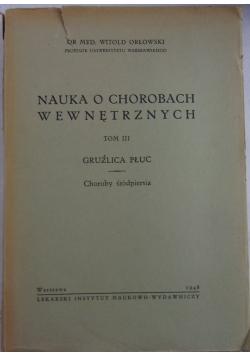 Nauka o chorobach wewnętrznych, tom III, 1948 r.