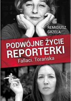 Podwójne życie reporterki Fallaci Torańska