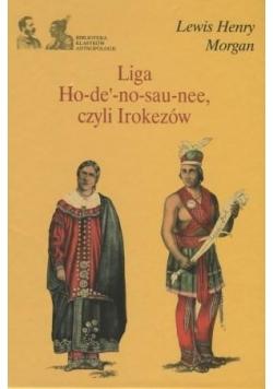 Liga Ho-de'-no-sau-nee, czyli Irokezów
