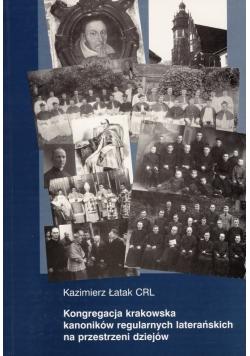 Kongregacja krakowska kanoników regularnych laterańskich na przestrzeni dziejów
