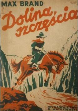 Dolina szczęścia, ok. 1946 r.
