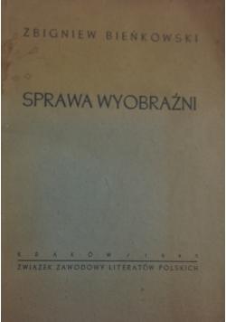Sprawa wyobraźni, 1945r.