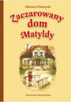 Zaczarowany dom Matyldy BR