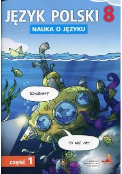 Język polski 8 Nauka o języku Część 1