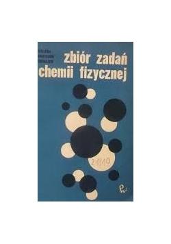 Zbiór zadań z chemii fizycznej z przykładami