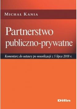 Partnerstwo publiczno-prywatne. Komentarz do...