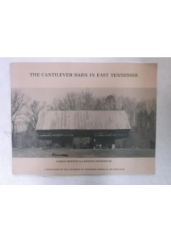 The Cantilever Barn in East Tennessee