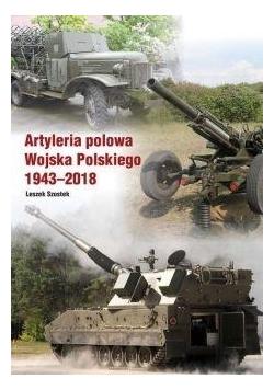 Atyleria polowa Wojska Polskiego 1943-2018
