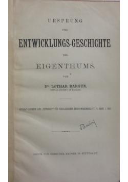 Ursprung und entwicklungs-geschichte des eigenthums., 1884rr.